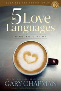 The 5 Love Languages : Singles Edition