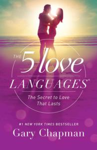 The 5 Love Languages : The Secret to Love That Lasts (Reprint)
