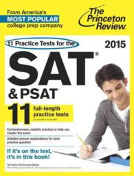 The Princeton Review 11 Practice Tests for the SAT & PSAT 2015 (11 Practice Tests for the Sat and Psat (Princeton Review))