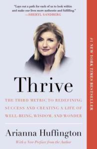 Thrive : The Third Metric to Redefining Success and Creating a Life of Well-being, Wisdom, and Wonder (OME C-FORMAT)