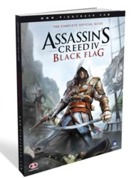 Assassin's Creed IV : Black Flag - the Complete Official Guide
