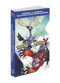 Pokemon X & Pokemon Y : The Official Kalos Region Guidebook (PAP/MAP)