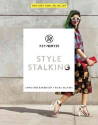 Refinery29 : Style Stalking