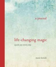 Life-Changing Magic : A Journal Spark Joy Every Day (JOU)