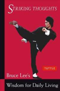 Striking Thoughts : Bruce Lee's Wisdom for Daily Living (Bruce Lee Library)