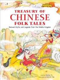 Treasury of Chinese Folk Tales : Beloved Myths and Legends from the Middle Kingdom