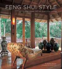 Feng Shui Style : The Asian Art of Gracious Living
