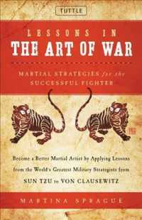 Lessons in the Art of War : Martial Strategies for the Successful Fighter