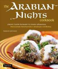Arabian Nights Cookbook : From Lamb Kebabs to Baba Ghanouj, Delicious Homestyle Arabian Cooking