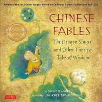 Chinese Fables : The Dragon Slayer and Other Timeless Tales of Wisdom