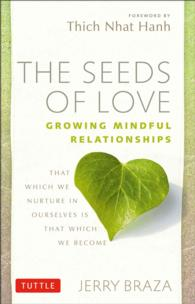 The Seeds of Love : Growing Mindful Relationships