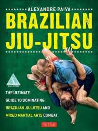 Brazilian Jiu-Jitsu : The Ultimate Guide to Dominating Brazilian Jiu-Jitsu and Mixed Martial Arts Combat
