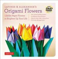 Origami Flowers Kit : Lifelike Paper Flowers to Brighten Up Your Life (BOX PCK PA)