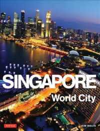 Singapore : World City