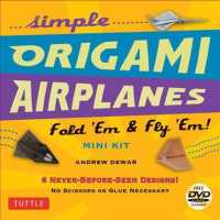 Simple Origami Airplanes : Fold 'Em & Fly 'Em! (PAP/DVD)