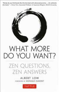 What More Do You Want? : Zen Questions, Zen Answers