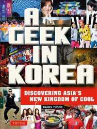 A Geek in Korea : Discovering Asian's New Kingdom of Cool