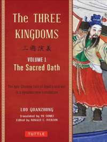 The Three Kingdoms : The Sacred Oath (The Three Kingdoms)