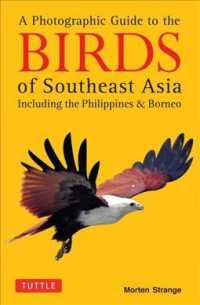 A Photographic Guide to the Birds of Southeast Asia : Including the Philippines and Borneo