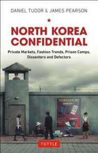North Korea Confidential : Private Markets, Fashion Trends, Prison Camps, Dissenters and Defectors