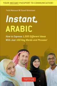 Instant Arabic : How to Express 1,000 Different Ideas with Just 100 Key Words and Phrases! (Instant Phrasebook) (BLG UPD)