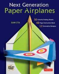 Next Generation Paper Airplanes Kit : Origami Kit with DVD, Book, 56 Paper Airplanes (TOY/DVD)