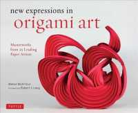 New expressions in origami art : Masterworks from 25 Leading Paper Artists