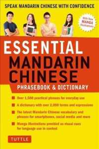 Essential Mandarin Chinese Phrasebook & Dictionary : Speak Mandarin Chinese with Confidence (BLG ILL)