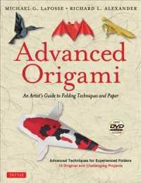 Advanced Origami : An Artist's Guide to Folding Techniques and Paper (PAP/DVD RE)