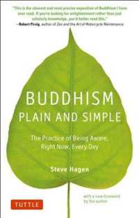 Buddhism Plain and Simple : The Practice of Being Aware, Right Now, Every Day (Reprint)