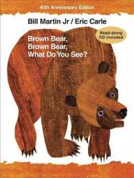 Brown Bear, Brown Bear, What Do You See? (40 REI/COM)