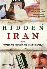 Hidden Iran : Paradox and Power in the Islamic Republic (Reprint)