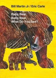 Baby Bear, Baby Bear, What Do You See? (1 BRDBK)