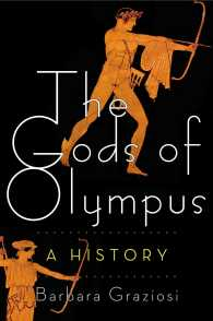 The Gods of Olympus : A History