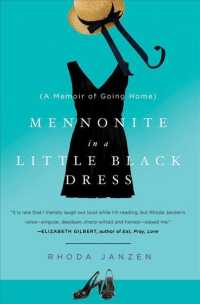 Mennonite in a Little Black Dress : A Memoir of Going Home (Reprint)