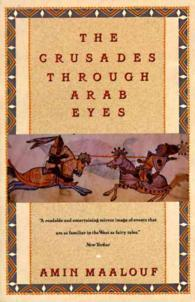The Crusades through Arab Eyes (Reissue)