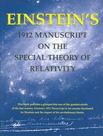 Einstein&#039;s 1912 Manuscript on the Special Theory of Relativity