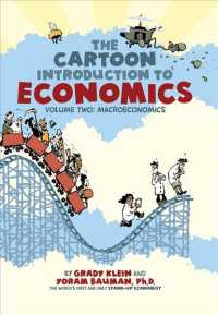 The Cartoon Introduction to Economics 2 : Macroeconomics (The Cartoon Introduction to Economics)