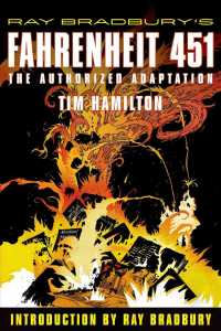Ray Bradbury&#039;s Fahrenheit 451 : The Authorized Adaptation
