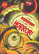 The Horror! the Horror! : Comic Books the Government Didn't Want You to Read! (PAP/DVD RE)