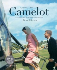Portrait of Camelot : A Thousand Days in the Kennedy White House