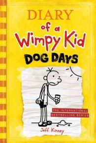 Dog Days (Diary of a Wimpy Kid)(OME) (INTERNATIONAL)