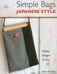 Simple Bags Japanese Style : Twenty Designs to Sew