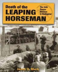 Death of the Leaping Horseman : The 24th Panzer Division in Stalingrad