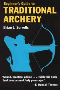 Beginner&#039;s Guide to Traditional Archery