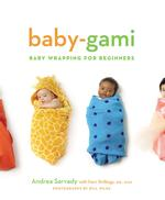Baby-gami : Baby Wrapping for Beginners