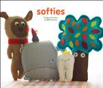 Softies : Simple Instructions for 25 Plush Pals (SPI)