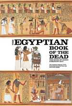 The Egyptian Book of the Dead : The Book of Going Forth by Day (Reprint)