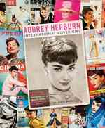 Audrey Hepburn : International Cover Girl