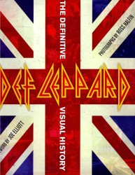 Def Leppard : The Definitive Visual History